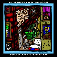 Where Have All The Clowns Gone by BlightProductions
