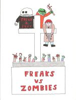 Freaks vs Zombies by Mr-Illusionist-1331