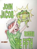 JOHN JACOB RONNIE THE FIFTH by lucidflux