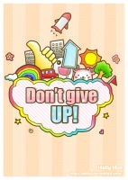 Don't give up +++ by MKho