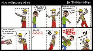 How to Rescue a Mime by TheMasterPlan09