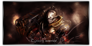 Cyborg Warrior Signature by DirTek