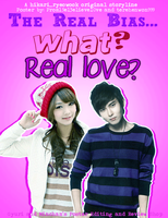 The Real Bias...WHAT? Real Love? Story Poster by Prom15e13elieve10ve