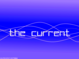 The Current by DigiKyT