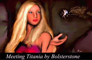 Meeting Titania by bolsterstone
