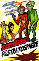 Zombies Of The Stratosphere by mikehampton