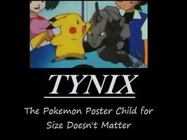 Motivational Poster-Tynix by PeteTheRock2002