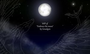 WIP of -Embracing the moon- by Gewalgon