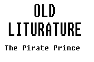 Old Lit - The Pirate Prince by toto999jr2