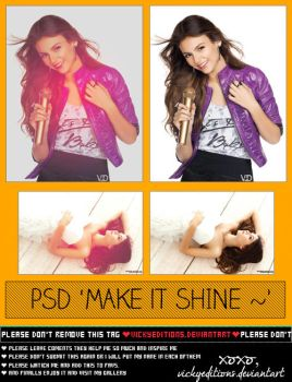 MakeItShine~ PSD by VickyEditions
