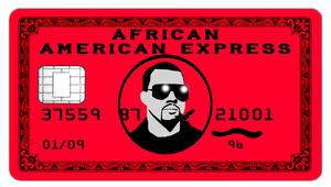 African American Express - Kanye West - Black Card by ABG46
