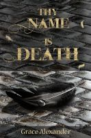 Book cover: Thy Name is Death by Windflug