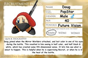 Recruitment Papers - Doug by Slayer-of-Eternity