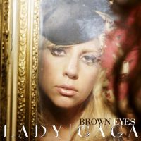 Lady Gaga - Brown Eyes by CdCoversCreations