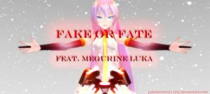 Megurine Luka: Fake or Fate by julietUchiha1165