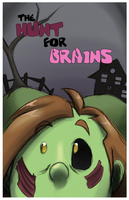 Hunt for Brains: Poster by forte-girl7