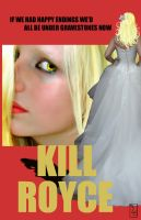 Kill Royce: Rosalie Hale by uncannyphantom