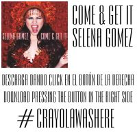Come and Get It [MP3] - PEDIDO by CrayolaWasHere