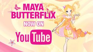 Maya's Butterflix - Now on YouTube by Cyberwinx