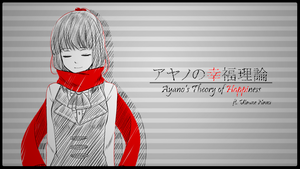 Ayano's Theory of Happiness ft. Utaune Nami by Na-Nami