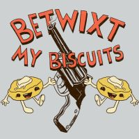 Betwixt My  Biscuits by HillaryWhiteRabbit