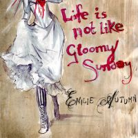 Life is not like Gloomy Sunday by FionaCreates