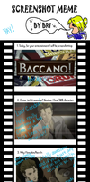 Baccano Meme, mine by escape-emotion