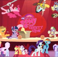My Little Pony - The Pony Variety Show! by ArdanBlade