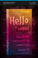 Hello Weekend Program Flyer by artnook