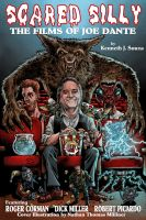 SCARED SILLY: THE FILMS OF JOE DANTE by MalevolentNate
