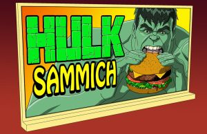 HAS: HULK SAMMICH BILLBOARD by Jerome-K-Moore