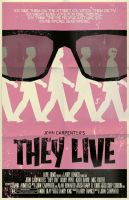 They Live Poster by markwelser