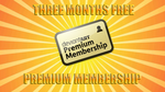 FREE THREE MONTHS PREMIUM MEMBERSHIP GIVEAWAY by LiMiTx27