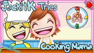 JackitK Tries Cooking Mama Title Card by JackitK