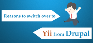 Reasons To Switch To Yii From Drupal by leenajose