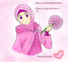 I hope you get well soon,my BFF by Khaireen