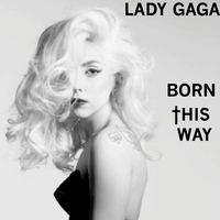Gaga -Born This Way by ChaosE37
