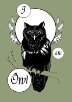 I am Owl by CarolinSajur