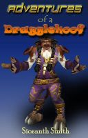 Adventures of a Dragglehoof Cover by sioranth