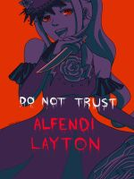 do. not. trust. alfendi. layton. by tofuproductionz