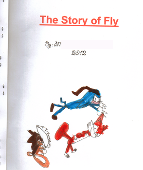 Original Cover - The Story of Fly by sonicnazofan