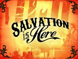 Salvation is Here by BlakeVasek