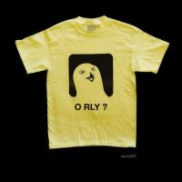 T-Shirt 3 - O RLY ? by darioart