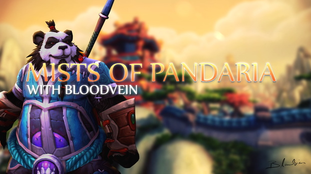 World Of Warcrat - Mists of Pandaria by Bloodveintoo