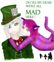 We are all mad here by Lelias