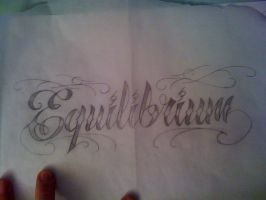 Tattoo Lettering4.1Equilibrium by whiteeedotcom