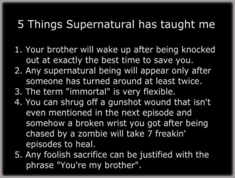 What Supernatural taught me by I-do-it-for-the-lulz