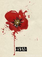 Remembrance Poppy - Never Again by Redilion