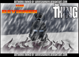 THE THING REVIEW TCARD by Jarvisrama99
