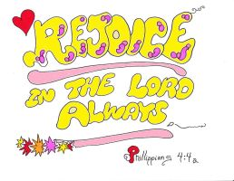 Rejoice in The Lord  by enterrest